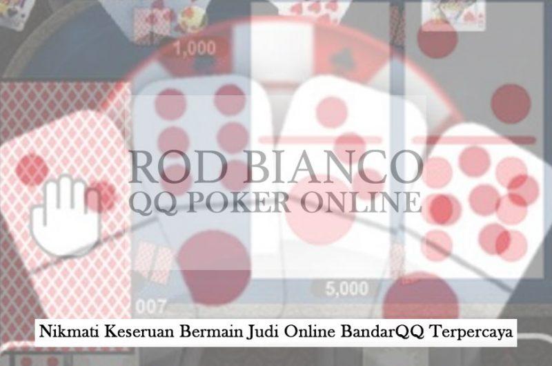 BandarQQ Terpercaya - Nikmati Keseruan Bermain - QQ Poker Online